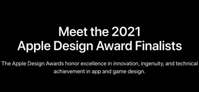 AppleがWWDC 2021に先駆けて「Apple Design Award」のファイナリストを発表