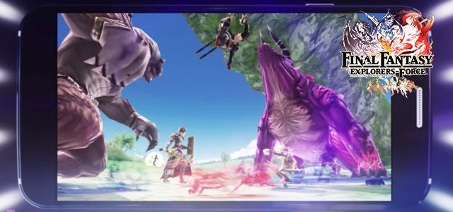 ファイナルファンタジーの世界でマルチプレイのアクションRPG!「FINAL FANTASY EXPLORERS FORCE」が2017年配信予定!事前予約も開始