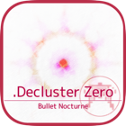 610円 → 無料!敵の弾を打ち消して打開できる、ドットグラフィックの弾幕シューティング「.Decluster Zero」ほか