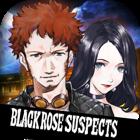 Black Rose Suspects
