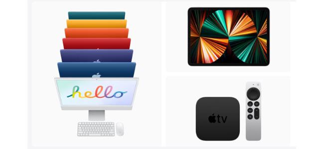 AppleがM1搭載の「iPad Pro」「iMac」、新しい「Apple TV 4K」を5月21日から発売すると正式に発表