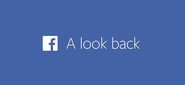 Facebookが自分の過去の投稿を振り返る「A Look Back」を公開
