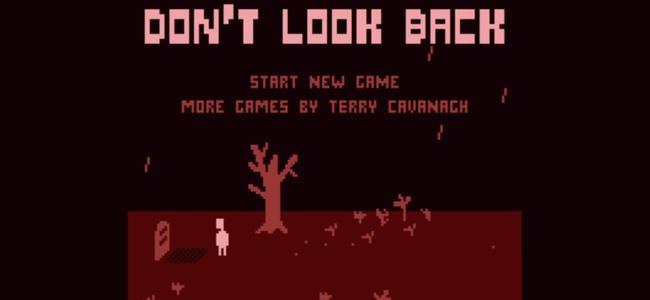死にゲーでありホラーゲーでもある。タイトルの意味がわかった時とラストに衝撃が走る「Don't Look Back」レビュー