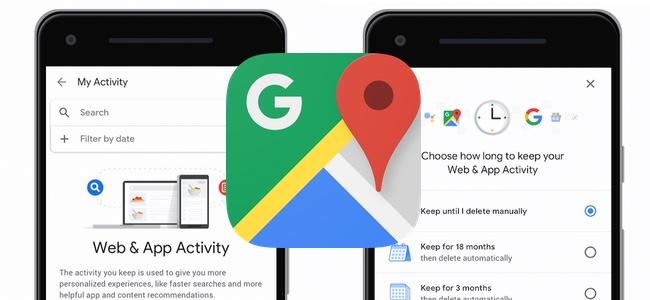 Googleマップが位置情報やアクティビティの履歴を自動削除する機能を追加へ